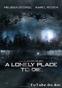A Lonely Place to Die (/)