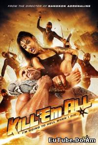 Kill 'em All (2013)