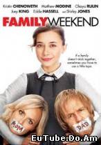 Family Weekend (2013)