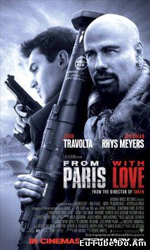 From Paris with Love (2010) (/)