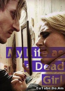 My Life as a Dead Girl 2015 Online HD