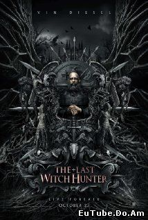 The Last Witch Hunter (2015) Online Subtitrat