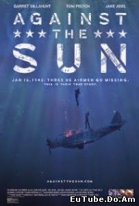 Against The Sun (2015) Online Subtitrat