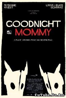 Goodnight Mommy (2014) Online Subtitrat