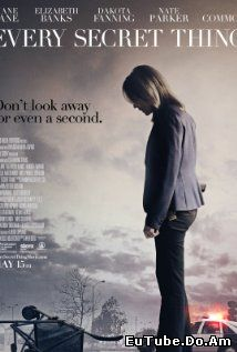 Every Secret Thing (2014) Online Subtitrat