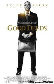 Good Deeds (2012) Online Subtitrat