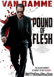Pound of Flesh (2015) Online Subtitrat