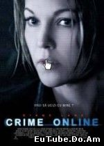 Untraceable – Crime Online (2008) Online Subtitrat