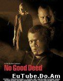 No Good Deed (2002) Online Subtitrat