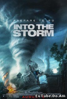 Into the Storm (2014) Online Subtitrat