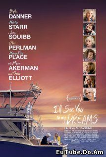 I'll See You in My Dreams (2015) Online Subtitrat
